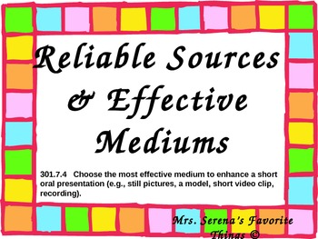 Effective Mediums & Reliable Sources Powerpoint