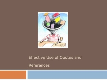 Effective Use of Quotes and References - Make Your Citations Count!