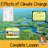Effects of Climate Change & the Rainforest  -  Complete Lesson