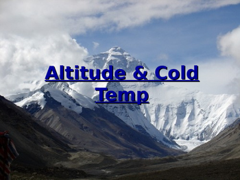 Effects of Cold and Altitude