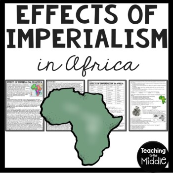 Effects of Colonialism on Africa Reading Comprehension Worksheet, Imperialism