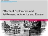 Effects of Exploration in America and Europe PowerPoint