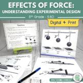 Effects of Force: Understanding Experimental Design Activity (STAAR Aligned)