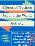 Effects of Outliers Around the World Activity (on the mean, range, and IQR)