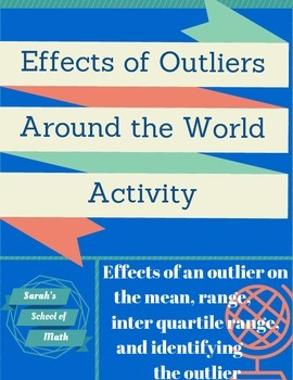 Effects of Outliers Around the World Activity (on the mean