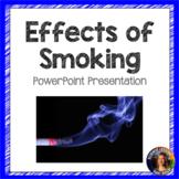 Effects of Smoking SMART board presentation