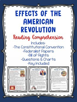 Effects of the American Revolution Reading Comprehension W