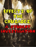 Effects of the Crusades: Student Investigation