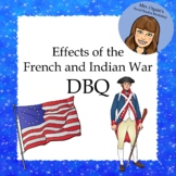 Social Studies DBQ: Effects of the French and Indian War