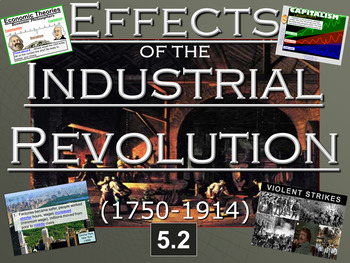 Effects of the Industrial Revolution Powerpoint & Notes (5.2)