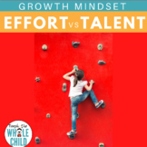 Effort vs. Talent | Growth Mindset Series 4
