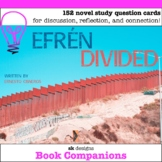 Efren Divided Novel Study Questions - Google Slides™ Compatible