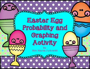 Easter Egg Probability, Data Collection, Graphing Spring Math SOL 3.17 SOL 3.18