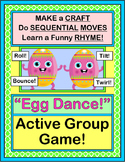 """""""Egg Dance!"""" - Sequence """"Moves"""" with a Group Game, Rhyme, and Craft"""