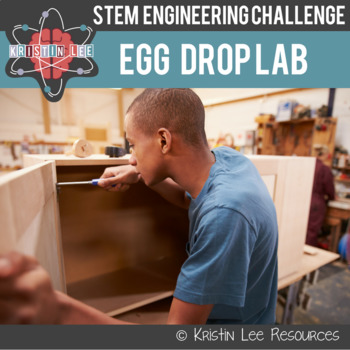 Egg Drop Lab - Middle School {NGSS Aligned}