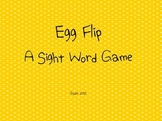 Egg Flip-A Sight Word Game