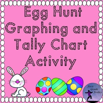 Egg Hunt Graphing and Tally Chart Activity