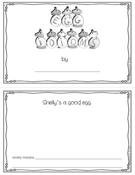 IDIOMS UNIT Egg Idioms Idioms Activity Idiom Worksheets Literacy Center