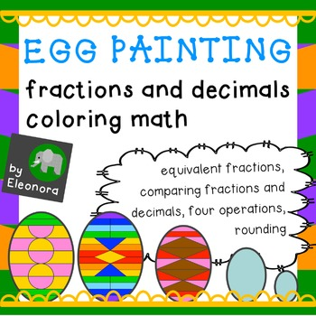 Egg Painting - Fractions And Decimals - Spring Time Coloring Math