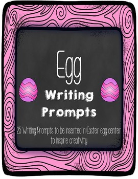 Egg Writing Prompts
