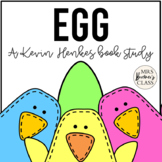 Egg {a Kevin Henkes book study}