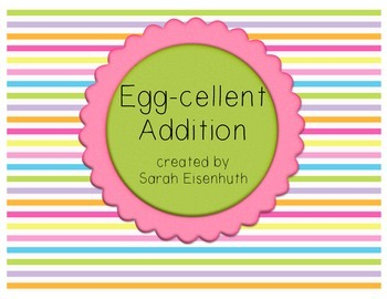 Egg-cellent Addition - Easter or Spring Center Activity an
