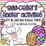 Egg-cellent Easter Activities - Kindergarten Common Core Standards Included