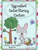 Egg-cellent Easter Literacy Centers