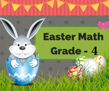 Egg-cellent Easter Math Worksheets for Grade 4