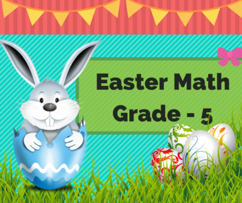 Egg-cellent Easter Math Worksheets for Grade 5