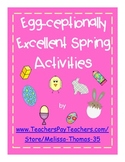 Egg-ceptionally Excellent Spring Math and Literacy Activities