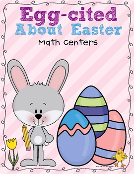 Egg-cited About Easter Math Centers