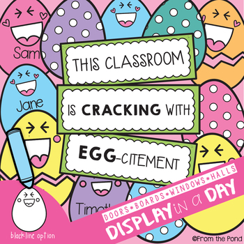Cracking with Egg-citement Classroom Bulletin Board Set