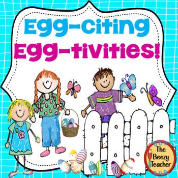 Egg-citing Egg-tivities!