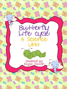 Egg to Butterfly: A Life Cycle Unit