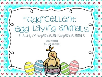 'Egg'cellent Egg Laying Animals