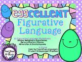 Eggcellent Figurative Language (Easter Literary Device Unit)