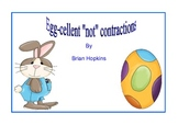 "Eggcellent ""Not"" Contractions Center Game Common Core"