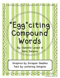 """""""Egg""""citing Compound Words"""