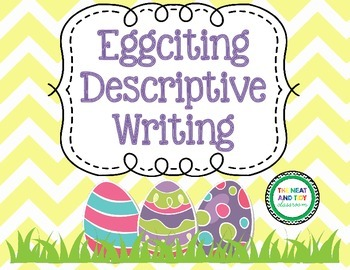 Eggciting Descriptive Writing