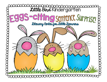 Eggs-Citing Sentence Surprise Literacy Center for Little Learners