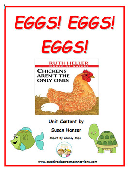 Eggs! Eggs! Eggs!: Chickens Aren't the Only Ones