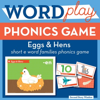 Eggs & Hens Short E Word Families Phonics Game - Words Their Way Game
