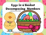 Decomposing Numbers: Eggs In A Basket K.OA.A.3
