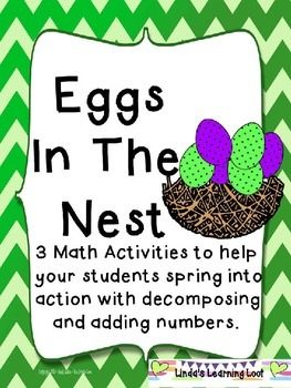 Eggs In The Nest Freebie: 3 Math Activities on Decomposing and Adding Numbers