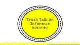 """Eggs"" by Jerry Spinelli Activity: Trash Talk with Inferencing"