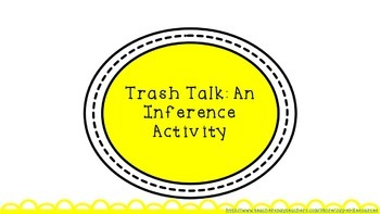 """""""Eggs"""" by Jerry Spinelli Activity: Trash Talk with Inferencing"""