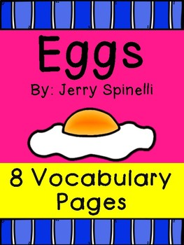 Eggs by Jerri Spinelli- 8 Vocabulary Builders