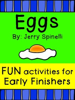 Eggs by Jerri Spinelli- Supplemental Activities for POST-Reading!