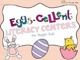 Eggs-cellent Easter Literacy Centers (For bigger kids)